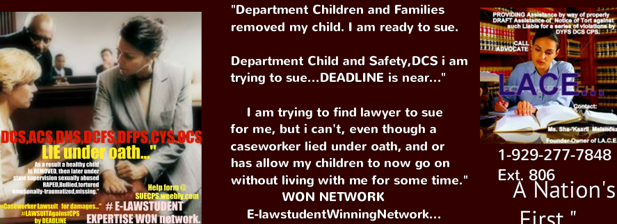 How to sue CPS Department Children and Famiy Services before